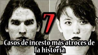 TOP 7: CASOS DE INCESTO MÁS ATROCES DE LA HISTORIA