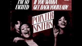 Watch Pointer Sisters If You Wanna Get Back Your Lady video