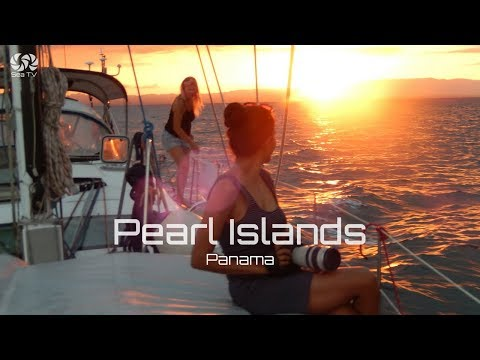 Panama- Sailing pearl Islands | Sea TV