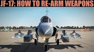 JF-17 Thunder: How To Re-Arm Stores & Update SMS Tutorial | DCS WORLD