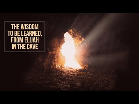 """Nathaniel Wilson """"The Wisdom to Be Learned, from Elijah in the Cave"""""""
