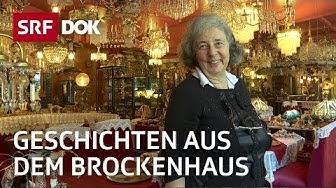 Geschichten aus dem Brockenhaus – Begegnungen zwischen Plunder & Antiquitäten | Reportage | SRF DOK