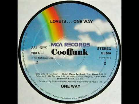 One Way I Didnt Mean To Break Your Heart Funk 1981