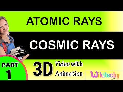 Cosmic Rays   cbse class 12 physics   JEE Main and Advanced physics   +2 physics