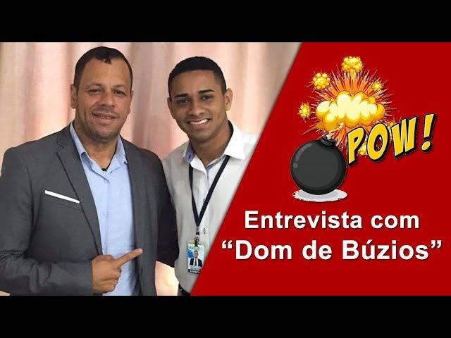 Entrevista com Dom de Búzios
