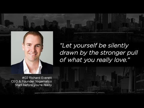 #Richard Everett - Start Before You're Ready