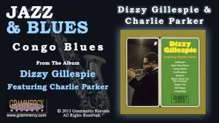 Dizzy Gillespie & Charlie Parker - Congo Blues