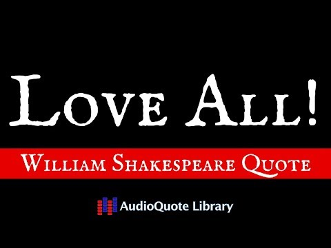 William Shakespeare Quote - Excellent Life Advice!