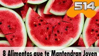 8 Alimentos para mantenerse joven | 514 What the fact! Datos Curiosos