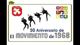 Coloquio 50 Aniversario de El movimiento de 1968. thumbnail