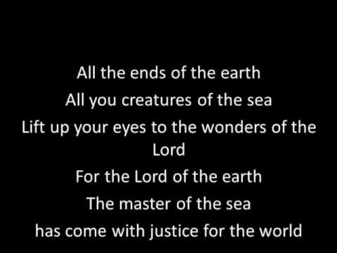 All the ends of the earth (with lyrics)