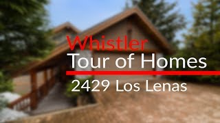 2429 Los Lenas - Whistler Tour of Homes