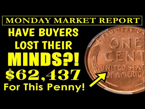 MONDAY MARKET REPORT - Buyers Mortgaging Their Future With These U.S. Coins!