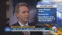 New rules on reverse mortgages