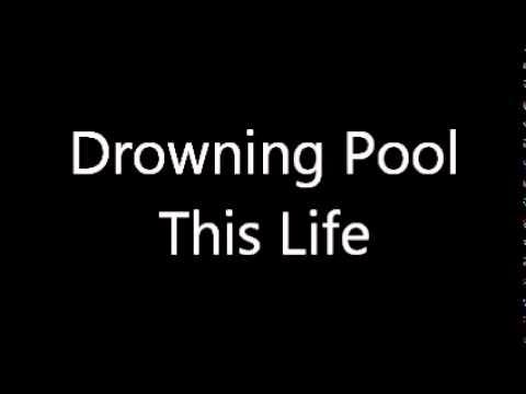 Drowning Pool- This Life [lyrics]