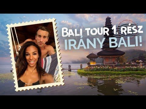 BALI TOUR 1. rész- Irány Bali!