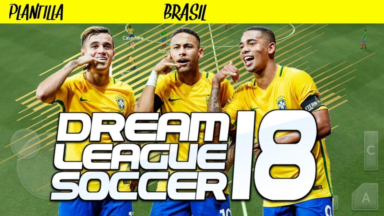Plantilla De Brasil 2018 19 Para Dream League Soccer 18 Youtube