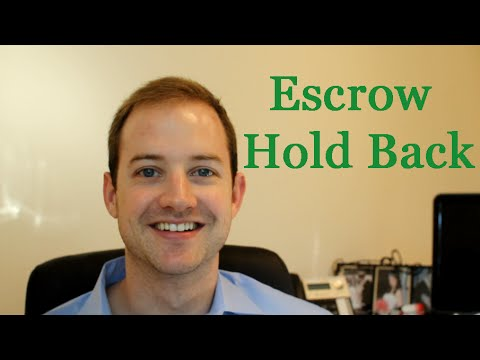 What is an Escrow hold back?