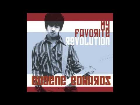 Eugene Edwards | My Favorite Revolution | 5. At Your Place