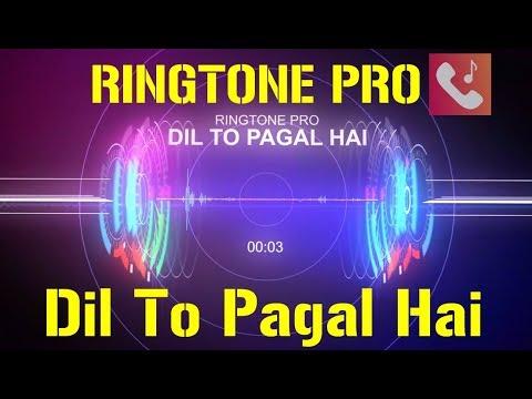 dil-to-pagal-hai-ringtone-for-mobile-||-ringtone-pro-||-free-ringtone