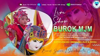 Burok Mjm Full 🔴 Live Gunungsari 16-09-2020