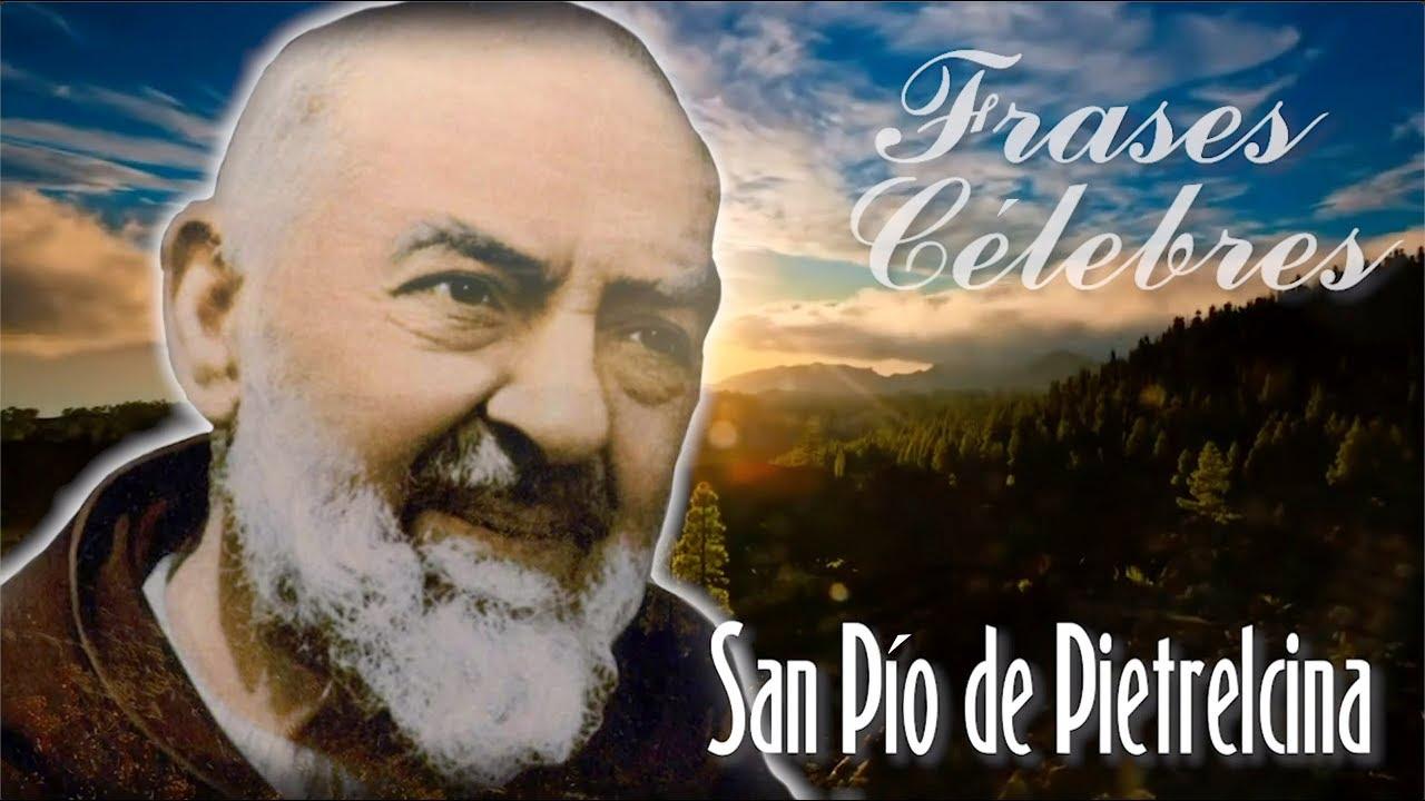 Padre Teófilo Rodríguez Frases Célebres Del Padre Pío 05