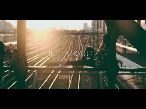 Julia Kautz - Meine Stadt (Offizielles Musikvideo)