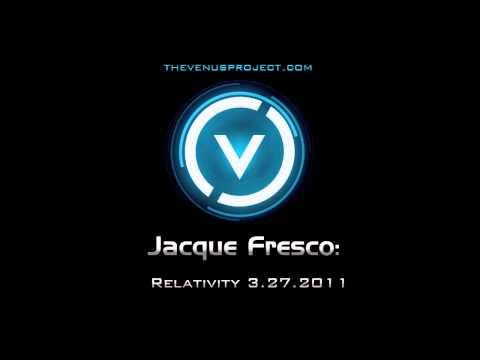 Jacque Fresco (2011): Relativity 1 of 5