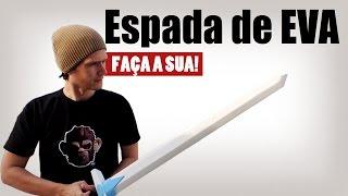 Espada de Treino em EVA – Faça a sua!