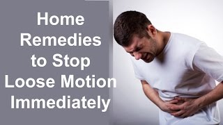 Home Reme Stop Loose Motion Immediately