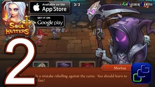 Soul Hunters Android iOS Walkthrough - Part 2 - Chapter 1: Delwith (NORMAL)