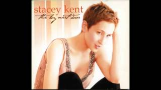 Stacey Kent / The Trolley Song