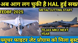 Tejas Mk2 Metal Cutting Started Latest Update|TEDBF FIGHTER JET latest Updates|TEDBF In 2025|Tejas2