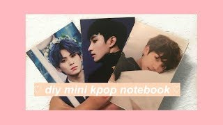 diy mini kpop notebooks ♡ chwedae !