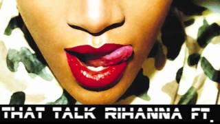 Break Science - Talk That Talk by Rihanna Feat. Jay-Z (Remix)