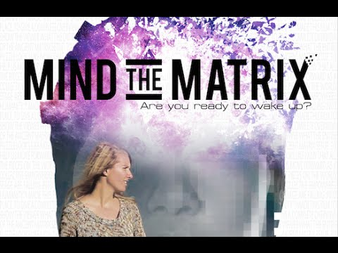 Mind the Matrix FULL FILM EN/NL/ES/DE/FR/PT