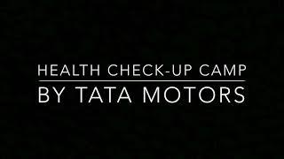 Health Checkup Camp- Sarthak Foundation- Tata Motors