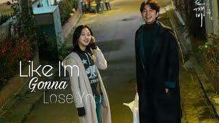 Kim Shin & Eun-tak |  Like I'm Gonna Lose You