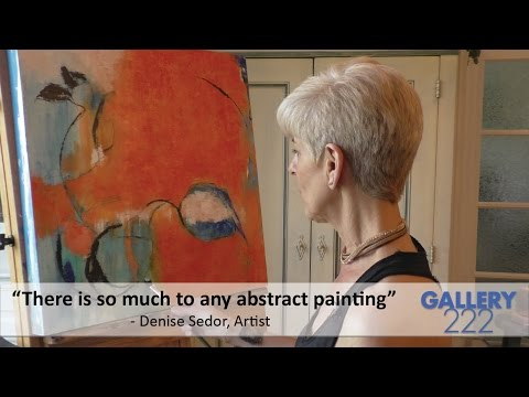 There's so much more to an abstract painting - Denise Sedor