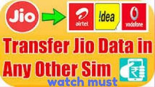 Jio sim data transfer to other sim/100% working