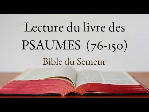 PSAUMES 76 à 150 (Bible du Semeur)