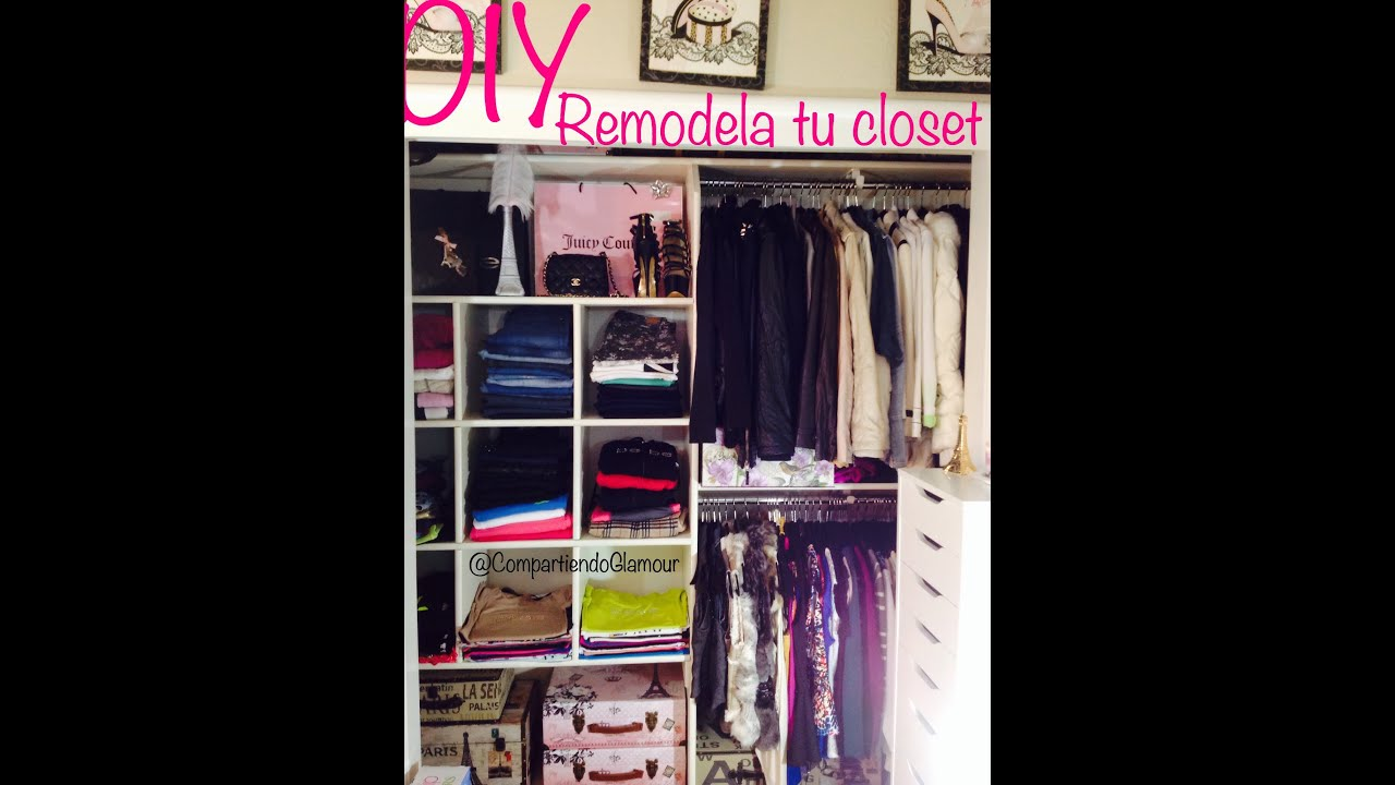 Diy Has Tu Propio Closet F 225 Cil Y Moderno Youtube