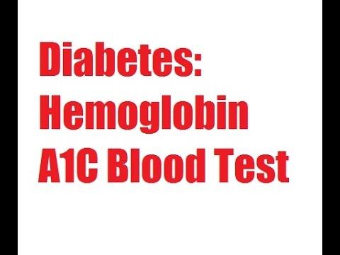 Diabetes: Hemoglobin A1C