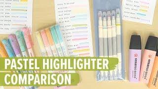 Pastel Highlighters Comparison