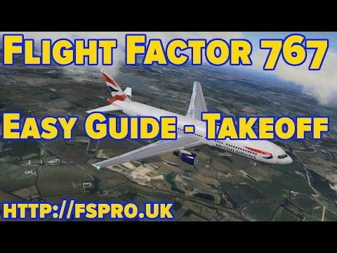 Flight Factor Boeing 767 | Tutorial | How to Takeoff | XPlane 10