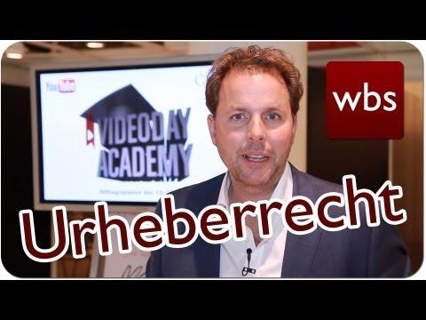 Was YouTuber rechtlich wissen müssen - Teil 1 - Urheberrecht | Kanzlei WBS