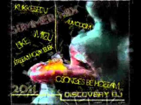 Fluor - Like - Mizu -Peat Jr - Discovery Dj stb..- Summer Mix 2011(Hungary)