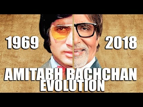 AMITABH BACHCHAN Evolution (1969-2018)