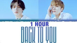 [1 HOUR] WayV 'KUN & XIAOJUN' - 'BACK TO YOU' [ENGLISH VERSION] Lyrics [Color Coded_Eng]