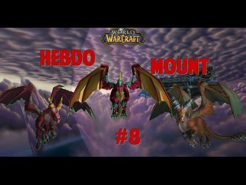 HebdoMount#8-L'Âme Des Dragons-Drake Flamboyant-Suivante De La Lieuse De Vie-Expérience 12-B